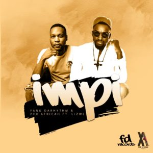 FANG DARHYTHM COLLABORATES WITH PEX AFRICAH ON NEW SINGLE, IMPI
